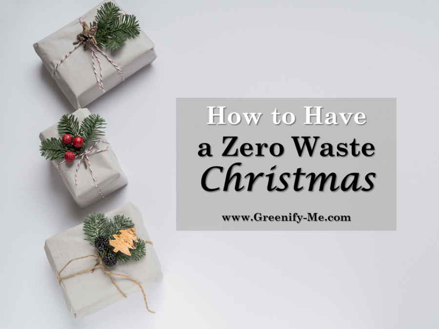 How to Have a Zero Waste Christmas