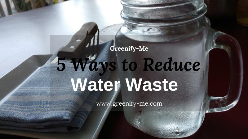 reduce water waste
