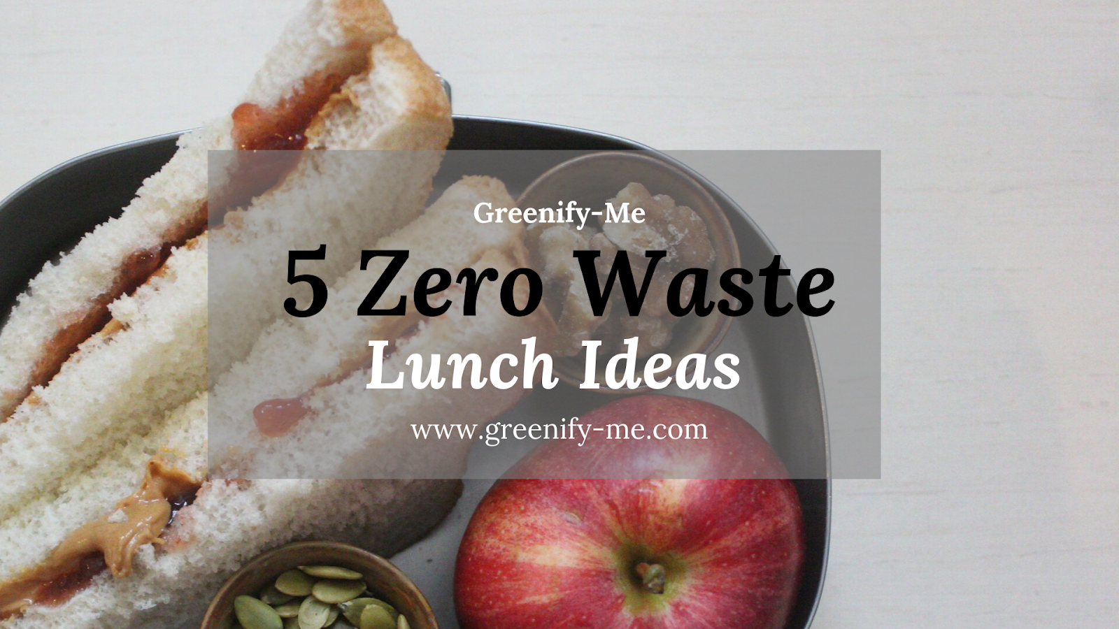 Zero Waste Lunch Ideas