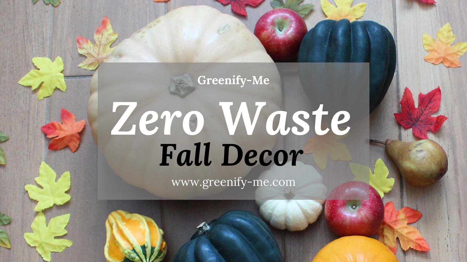 zero waste fall decor