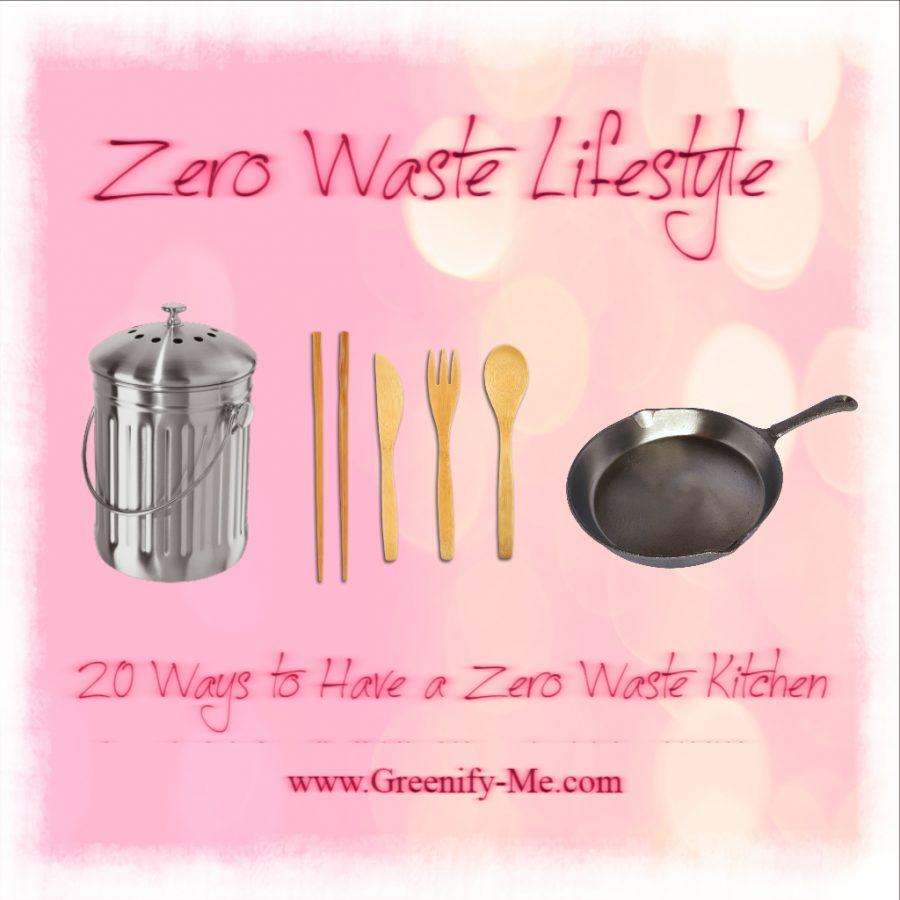Zero Waste Lifestyle: 20 Ways to Have a Zero Waste Kitchen