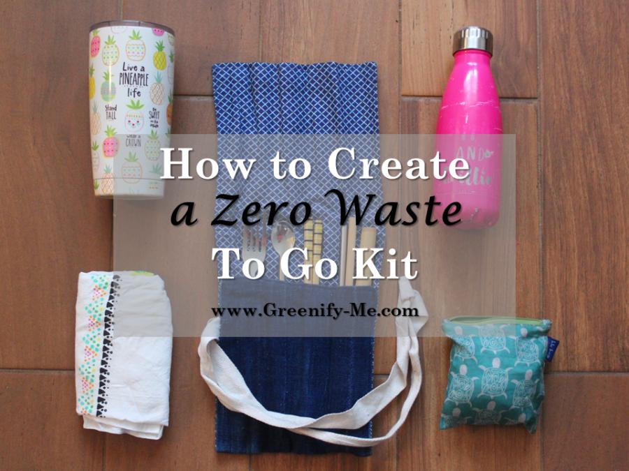 How to Create a Zero Waste To Go Kit