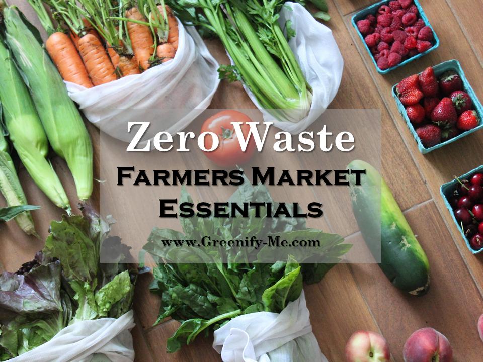 zero waste farmers market essentials