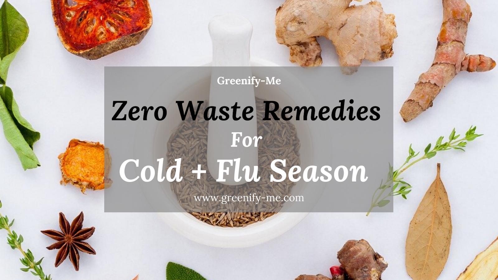 Zero Waste Remedies for Cold + Flu Season