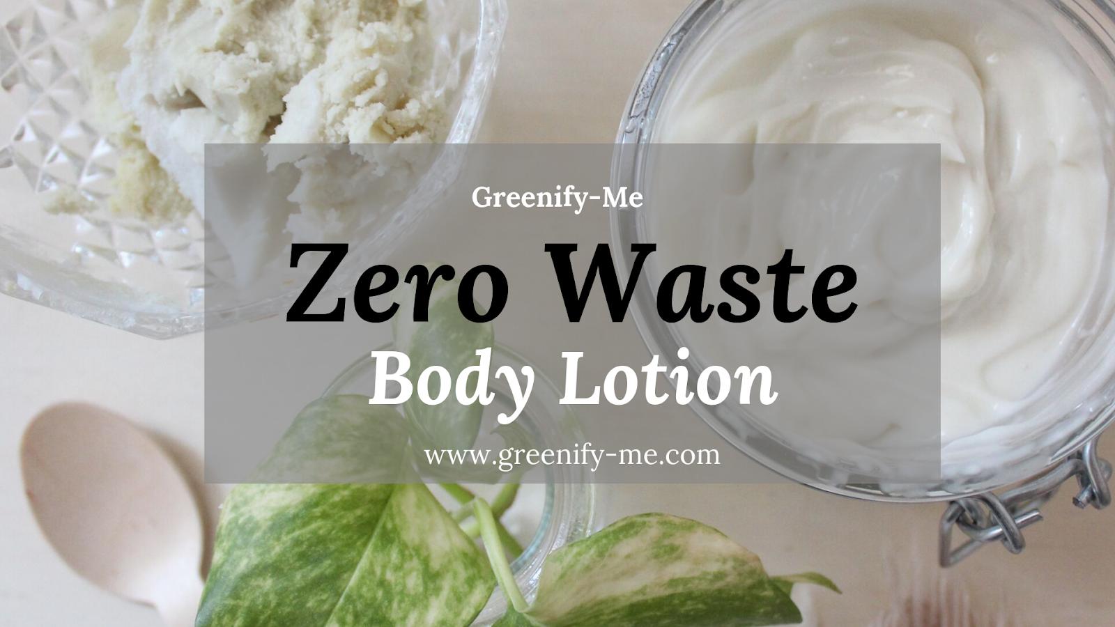 zero waste body lotion