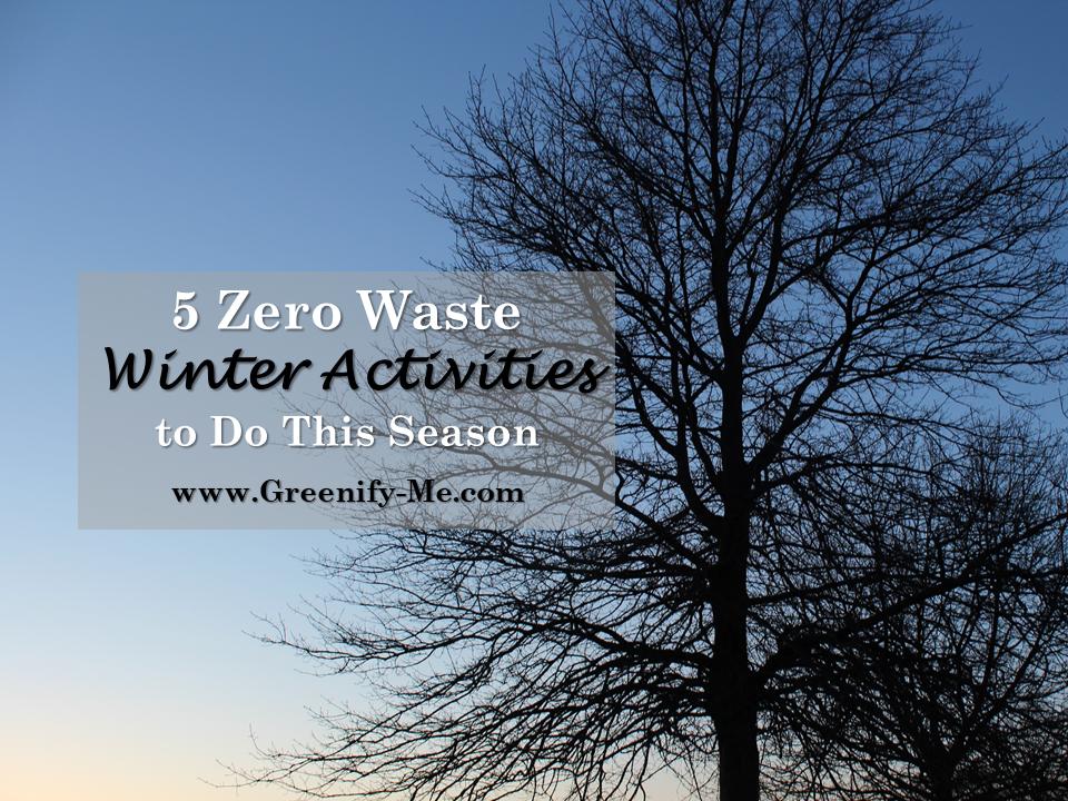 zero waste winter activities