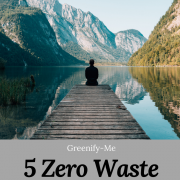 5 Zero Waste Stress Busters