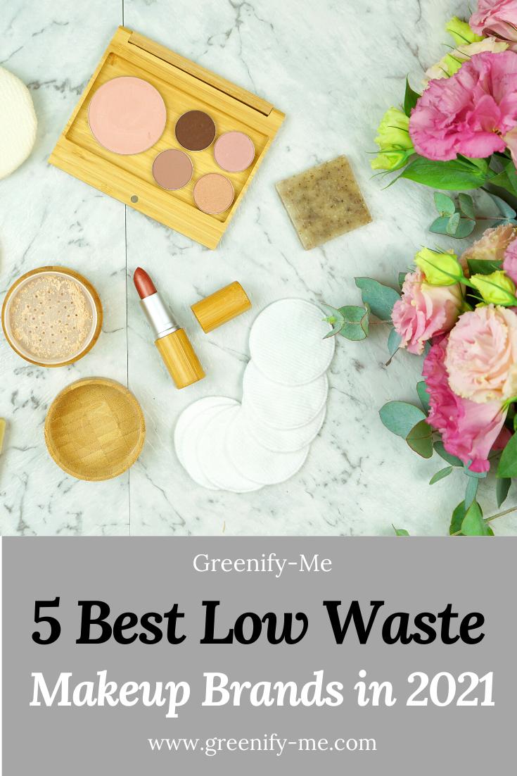 5 Best Low Waste Makeup Brands in 2021
