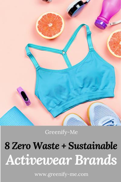 8 Zero Waste + Sustainable Activewear Brands