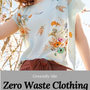 Zero Waste Clothing For Spring and Summer