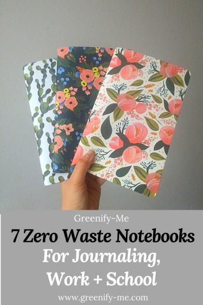 7 Zero Waste Notebooks For Journaling, Work + School