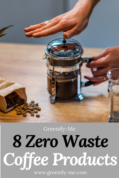 8 Zero Waste Coffee Products